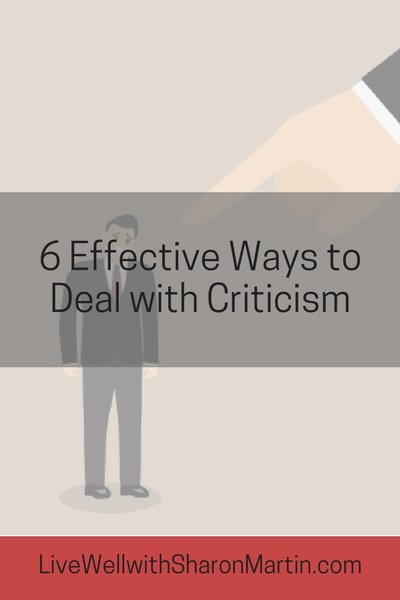 6 Effective Ways to Deal with Criticism