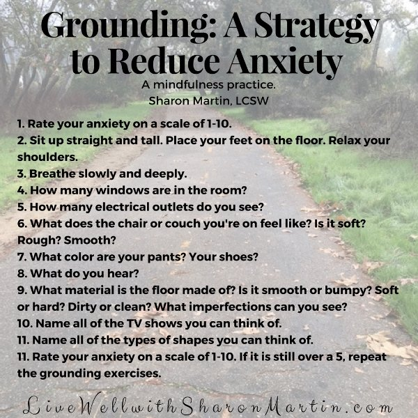 Reduce Anxiety By Grounding Yourself Live Well With