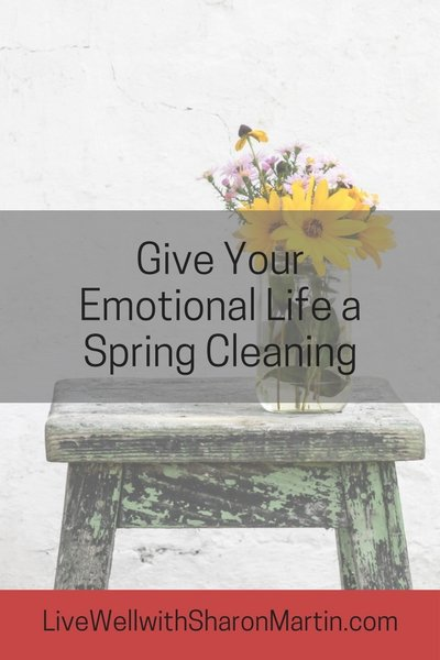 Spring Cleaning for Your Emotional Life. Clear out the bad habits and negative thoughts by giving your emotional life a spring cleaning.