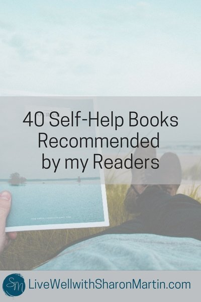 40 Self Help Books Recommended by my Readers on trauma, parenting, personal development, spirituality