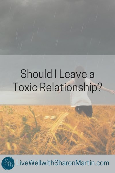 Should I leave a toxic relationship