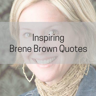 Inspiring Brene Brown Quotes