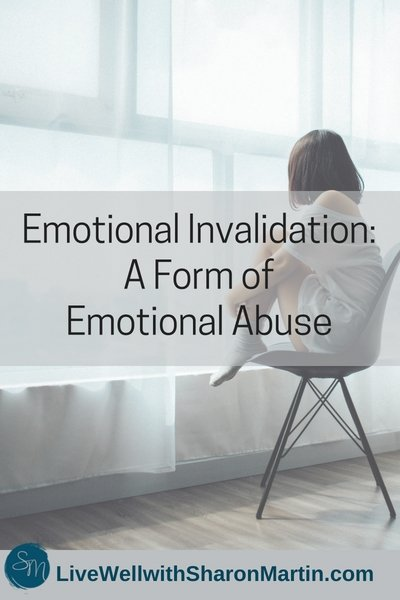 Emotional Invalidation: A Form of Emotional Abuse - Live Well with