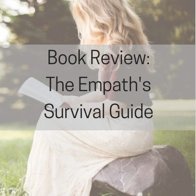 Book Review: The Empath's Survival Guide: Life Strategies for Sensitive People #HSP #coping #empath #selfcare