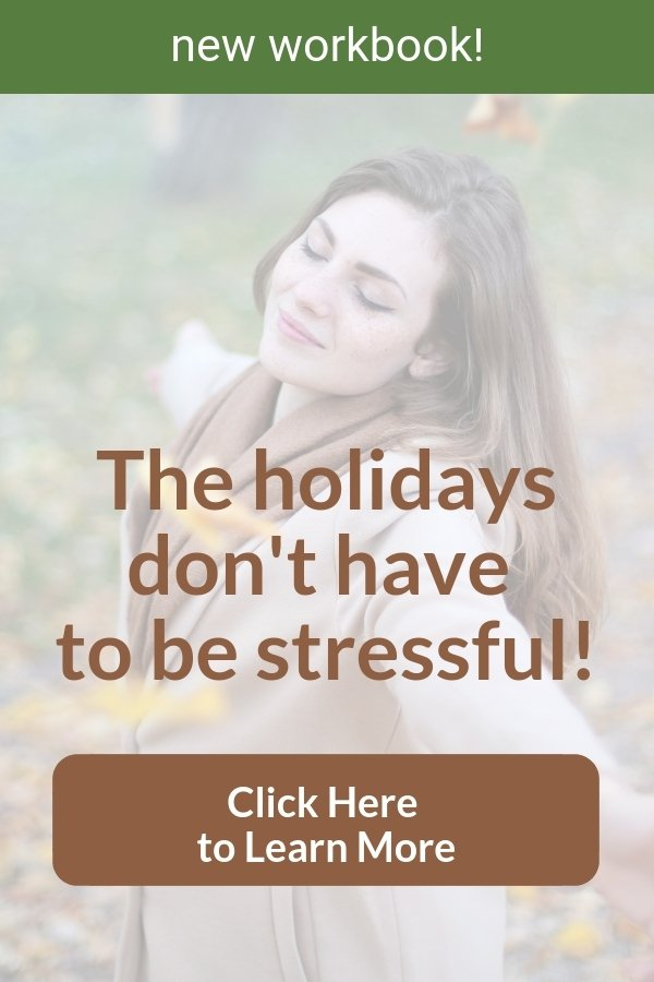 The holidays are stressful for most of us. Learn boundaries, stress management, assertiveness, and how to prioritize your needs. A downloadable workbook to learn practical skills to cope with toxic people and holiday stress. #codependency #recovery #support #workbook #stress #holiday