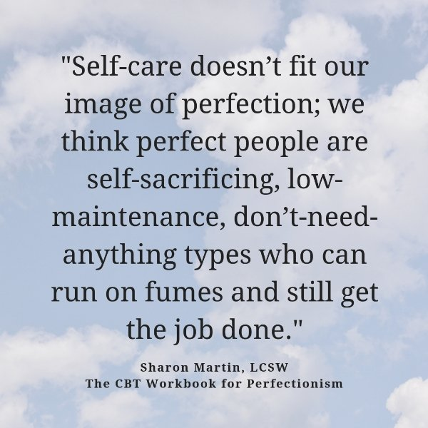 perfectionists need self care The CBT Workbook for Perfectionism