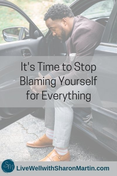 It's Time to Stop Blaming Yourself for Everything #selfblame #selfcompassion