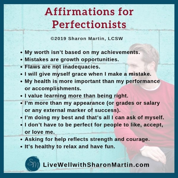 Affirmations to help perfectionists learn self-acceptance and self-compassion
