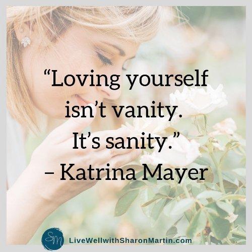 Loving yourself isn't vanity