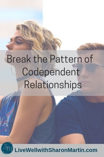 Break the Pattern of Codependent Relationships