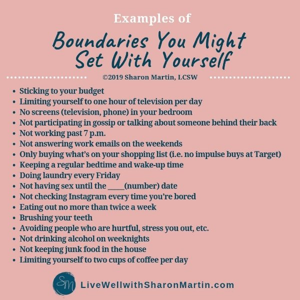 Examples of boundaries you might set with yourself