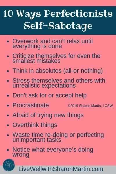 10 ways perfectionists self-sabotage #perfectionism #selfsabotage