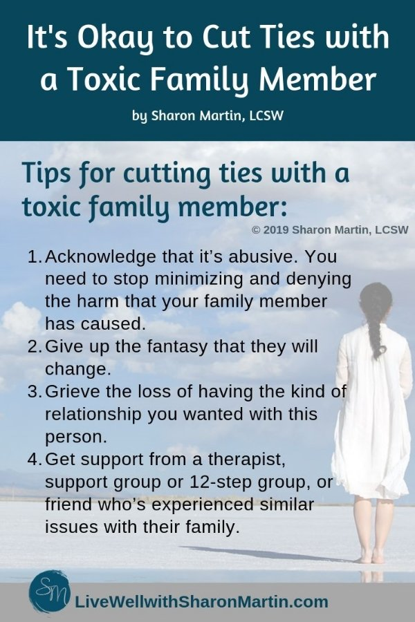 It's okay to cut ties with toxic family