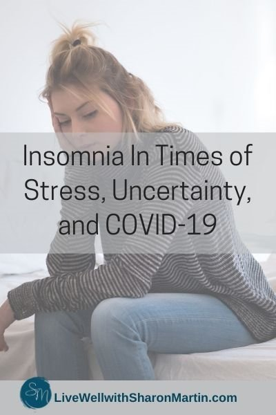 Insomnia In Times of Stress, Uncertainty, and COVID-19
