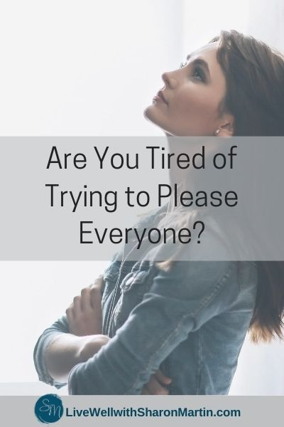 Are you tired of trying to please everyone?