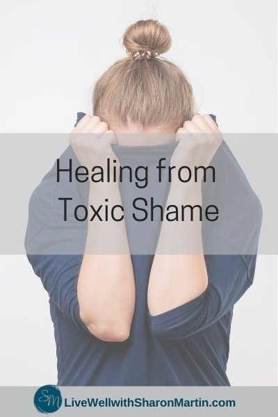 Healing from Toxic Shame