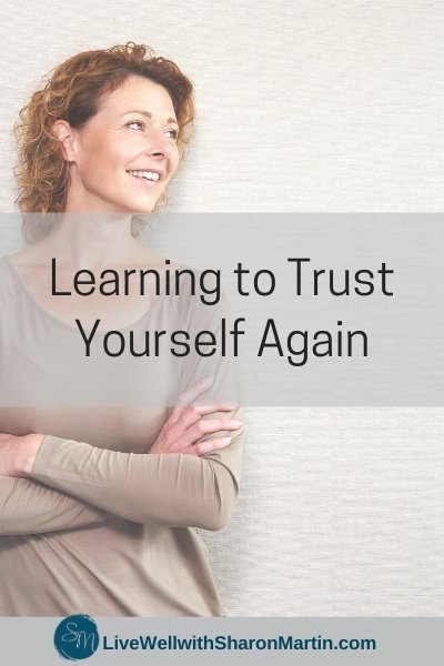 Learning to Trust Yourself Again After a Toxic Relationship
