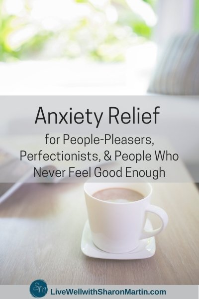 managing anxiety when you're a people-pleaser and perfectionist